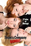 img - for Three's Company Bundle (Threesome Menage Erotica Box Set) book / textbook / text book
