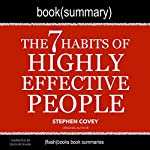 Summary of The 7 Habits of Highly Effective People by Stephen Covey: Self-Help Book Summaries |  FlashBooks Book Summaries