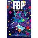 FBP: Federal Bureau of Physics Vol. 2: Wish You Were Here (Federal Bureau of Physics (FBP))