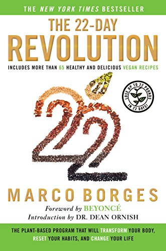 Download The 22-Day Revolution: The Plant-Based Program That Will Transform Your Body, Reset Your Habits, and Change Your Life