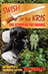 Swish of the Kris, the Story of the M...