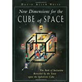 New Dimensions for the Cube of Space: The Path of Initiation Revealed by the Tarot Upon the Qabalistic Cubeby David Allen Hulse