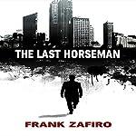 The Last Horseman | Frank Zafiro