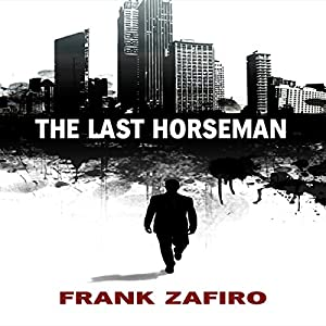 The Last Horseman Audiobook