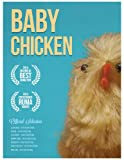 Baby Chicken (A Heroic Tale Picture Book for Kids): Baby Chicken eBook: Story for Kids