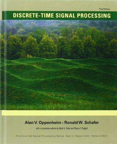 Discrete-Time Signal Processing (3rd Edition) (Prentice...