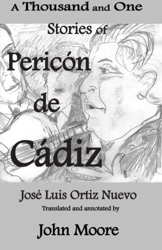A Thousand and One Stories of Pericón de Cádiz