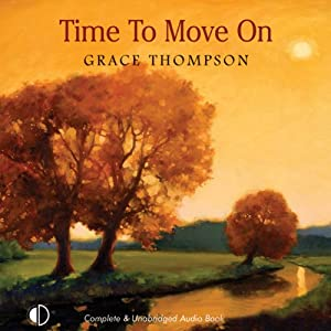 Time to Move On | [Grace Thompson]