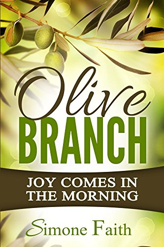 Olive Branch: Joy Comes in the Morning PDF