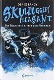 Skulduggery Pleasant - Die Diablerie bittet zum Sterben: Band 3