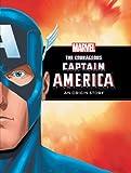 Rich Thomas The Courageous Captain America: A Marvel Origin Story