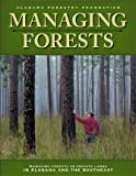 Managing Forests on Private Lands in Alabama and the Southeast