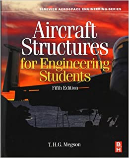 Aircraft Structures for Engineering Students, Fifth Edition (Elsevier ...