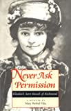 img - for Never Ask Permission : Elisabeth Scott Bocock of Richmond book / textbook / text book