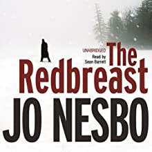 The Redbreast: A Harry Hole Thriller, Book 3 Audiobook by Jo Nesbo Narrated by Sean Barrett