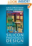 Silicon Photonics Design: From Device...