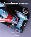 The Timeless Racer: Machines of a Tim...