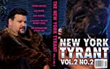 New York Tyrant, Vol. 2, No. 2