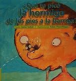 Que te pico la hormiga, de los pies a la barriga? (Spanish Edition)