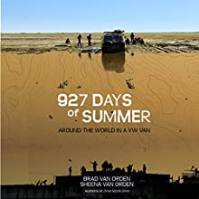 927 Days of Summer: Drive Nacho Drive, Book 2 | Livre audio Auteur(s) : Brad Van Orden, Sheena Van Orden Narrateur(s) : Brad Van Orden, Sheena Van Orden