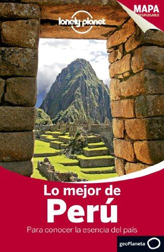 Lo Mejor De Perú 2 (Guías Lo mejor de País/Ciudad Lonely Planet)