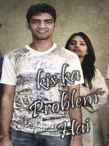 Clip: Kis Ka Problem Hai