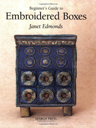 Beginner's Guide to Embroidered Boxes PDF
