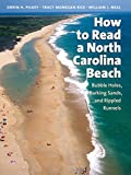 img - for How to Read a North Carolina Beach: Bubble Holes, Barking Sands, and Rippled Runnels (Southern Gateways Guides) book / textbook / text book