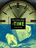 img - for The Little Book of Time (Little Book Series) book / textbook / text book