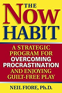 "Cover of ""The Now Habit: A Strategic Prog..."