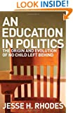 An Education in Politics: The Origins and Evolution of No Child Left Behind (American Institutions and Society)
