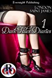 Dark Tales Diaries: Volume One