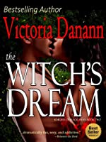 The Witch's Dream (Knights of Black Swan Series Book 2)