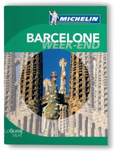 Barcelone Guide Vert Week-End Michelin 2012-2013