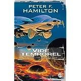 La Trilogie du Vide, tome 2 : Vide temporelpar Peter F. Hamilton