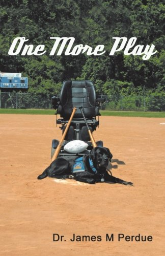 Book: One More Play by Dr. James M. Perdue