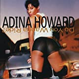 Do You Wanna Ride?par Adina Howard