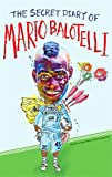 img - for The Secret Diary of Mario Balotelli book / textbook / text book