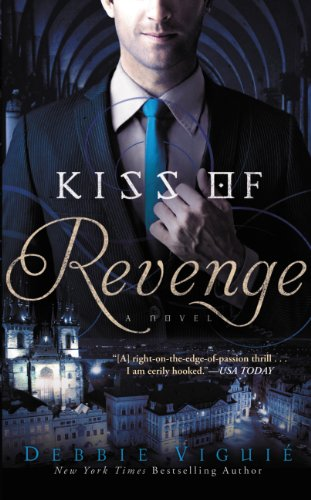 Kiss of Revenge: A Novel (The Kiss Trilogy) by Debbie Viguie