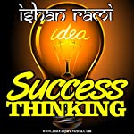 Success Thinking: Inside the Science of Personal & Business Transformation | Isran Rami