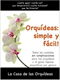 img - for Orqu deas: simple y f cil!: Todos los cuidados para tus orqu deas (Spanish Edition) book / textbook / text book