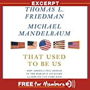 That Used to Be Us: Free Excerpt | [Thomas L. Friedman, Michael Mandelbaum]