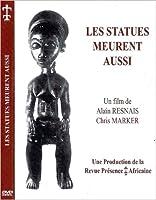 Les Statues Meurent Aussi