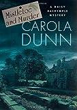 Mistletoe and Murder (Daisy Dalrymple Mysteries, No. 11) (0312287755) by Dunn, Carola
