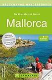 Wandern auf Mallorca: Wanderführer mit den schönsten 40 Touren auf der Insel - Inkl - Serra Tramuntana - Mit Wanderkarte für jede Tour und kostenlosen GPS-Downloads. - Bernhard Irlinger, Wolfgang Heitzmann