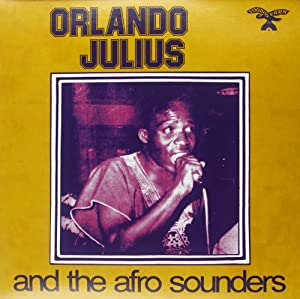 Orlando Julius And The Afro Sounders [VINYL]