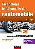 Technologie fonctionnelle de l'automobile - Tome 2 - 7e éd....
