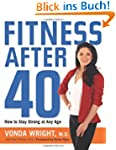 Fitness After 40: How to Stay Strong...