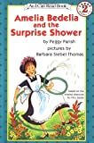 Amelia Bedelia and the Surprise Shower (I Can Read Book 2)