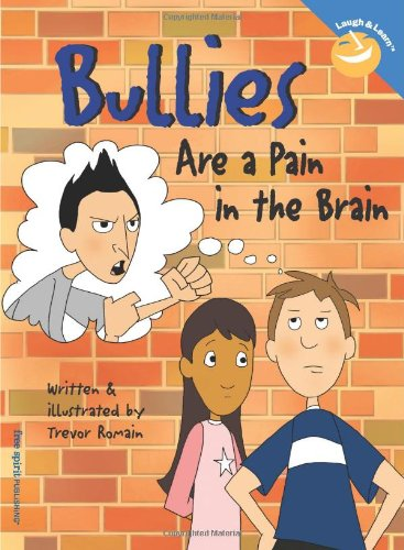 Bullies Are a Pain in the Brain (Laugh And Learn)